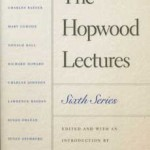 The Hopwood Lectures